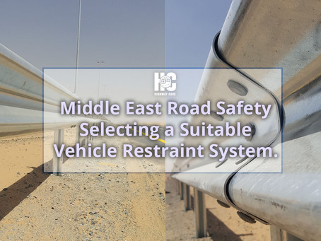 Middle East Road Safety: How to select a suitable Vehicle Restraint System