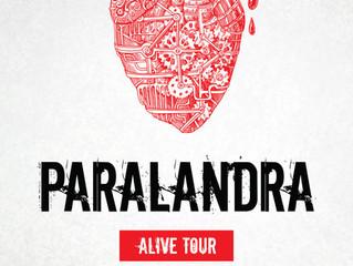 PARALANDRA Announce The Alive Tour