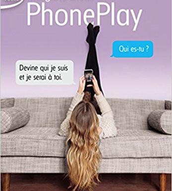 PHONE PLAY - Morgane Bicail