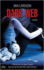 DARK WEB - Mia Leksson
