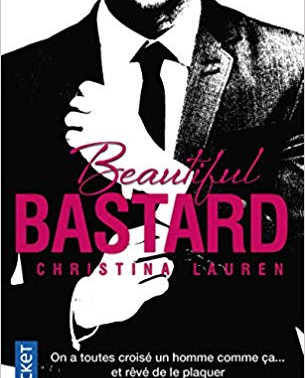 BEAUTIFUL BASTARD - Christina Lauren