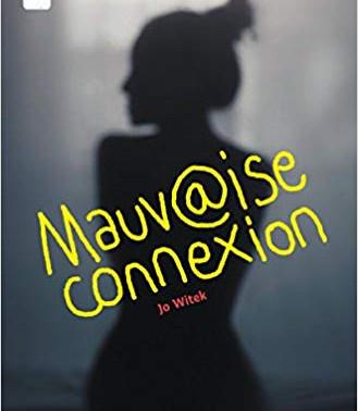 MAUVAISE CONNEXION - Jo Witek