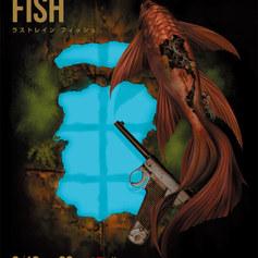 Office ENDLESS produce vol.14「RUSTRAIN FISH」