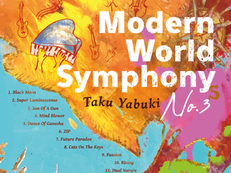 矢吹卓 (Taku Yabuki) 『Modern World Symphony No.3』