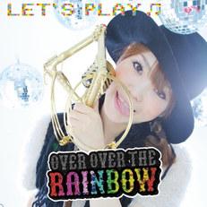 てらりすと 3rd Album『OVER OVER THE RAINBOW』