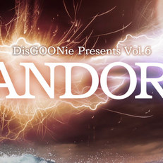 DisGOONie Presents Vol.6「PANDORA」