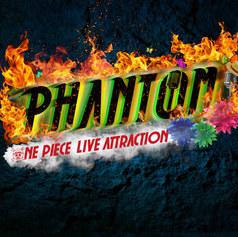 東京ワンピースタワー           ONE PIECE LIVE ATTRACTION『PHANTOM』