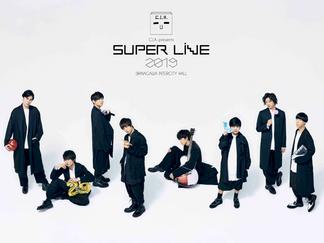 C.I.A.presents「SUPER LIVE 2019」