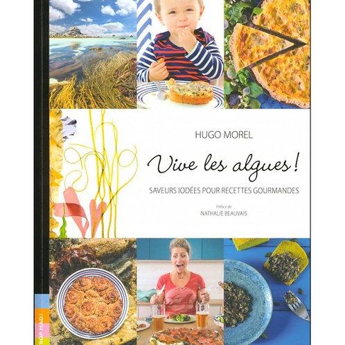 Vive les algues! de Hugo Morel