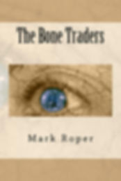 Two Feet,The Bone Traders,Mark Roper, novel,kindle download,South Africa,author,books,time chasers,science,