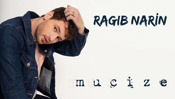 "Ragıb Narin'den ""Mucize"""