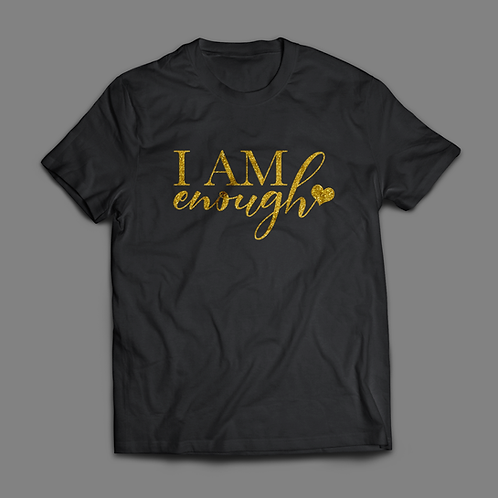 I Am Enough (T-Shirt)