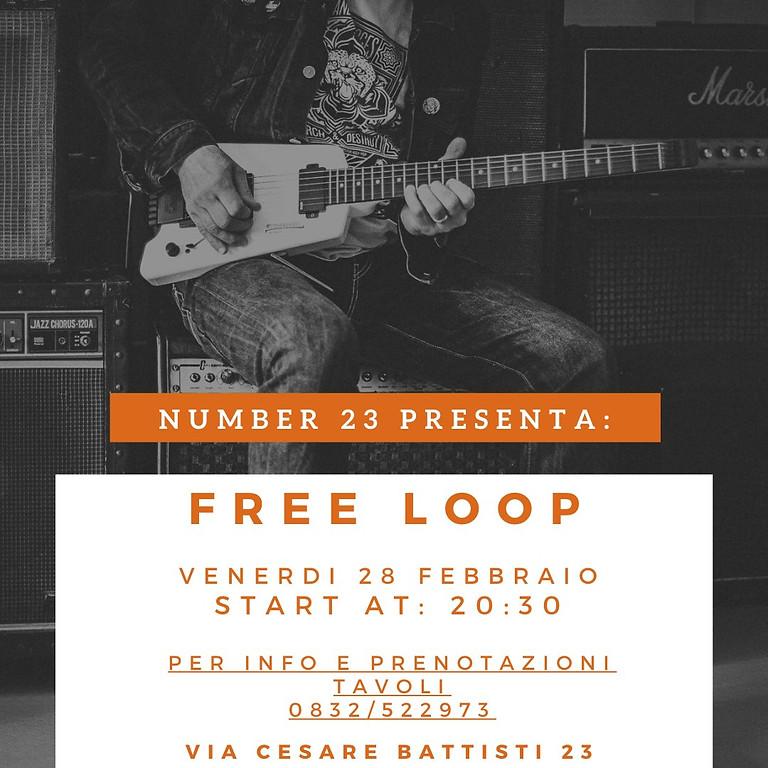 FREE LOOP LIVE