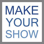 make your show logo.jpg