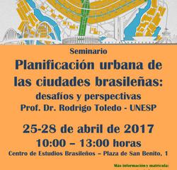 El Centro de Estudios Brasileños organiza el seminario: Planificación urbana de las ciudades brasile