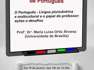 Curso para professores: O Português - Língua pluricêntrica e multicultural e o papel do professor: a