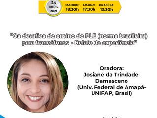Webinário: Os desafios do ensino do PLE (norma brasileira) para francófonos – Relato de experiência