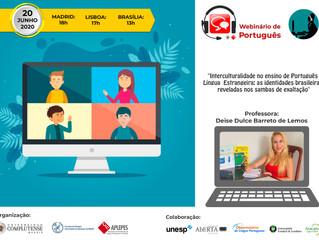 Webinário: «Interculturalidade no ensino de Português Língua  Estrangeira: as identidades brasileira