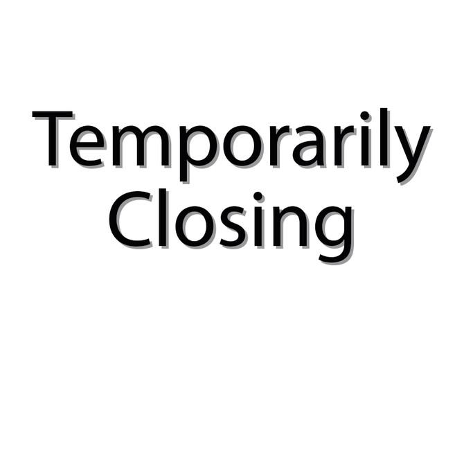 Temporarily Closing