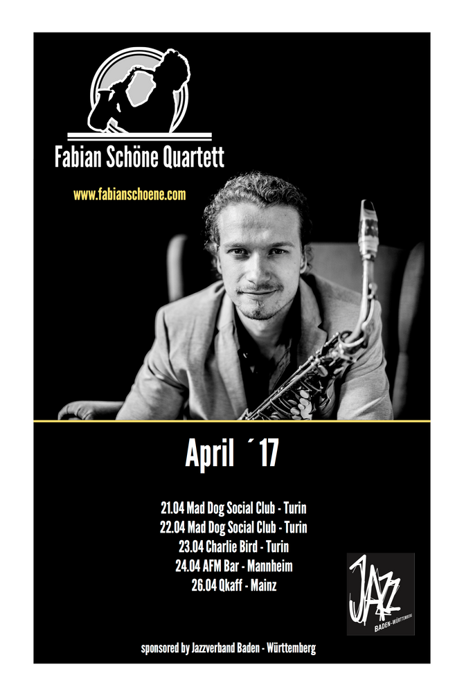 Fabian Schöne Quartett Tour April 2017