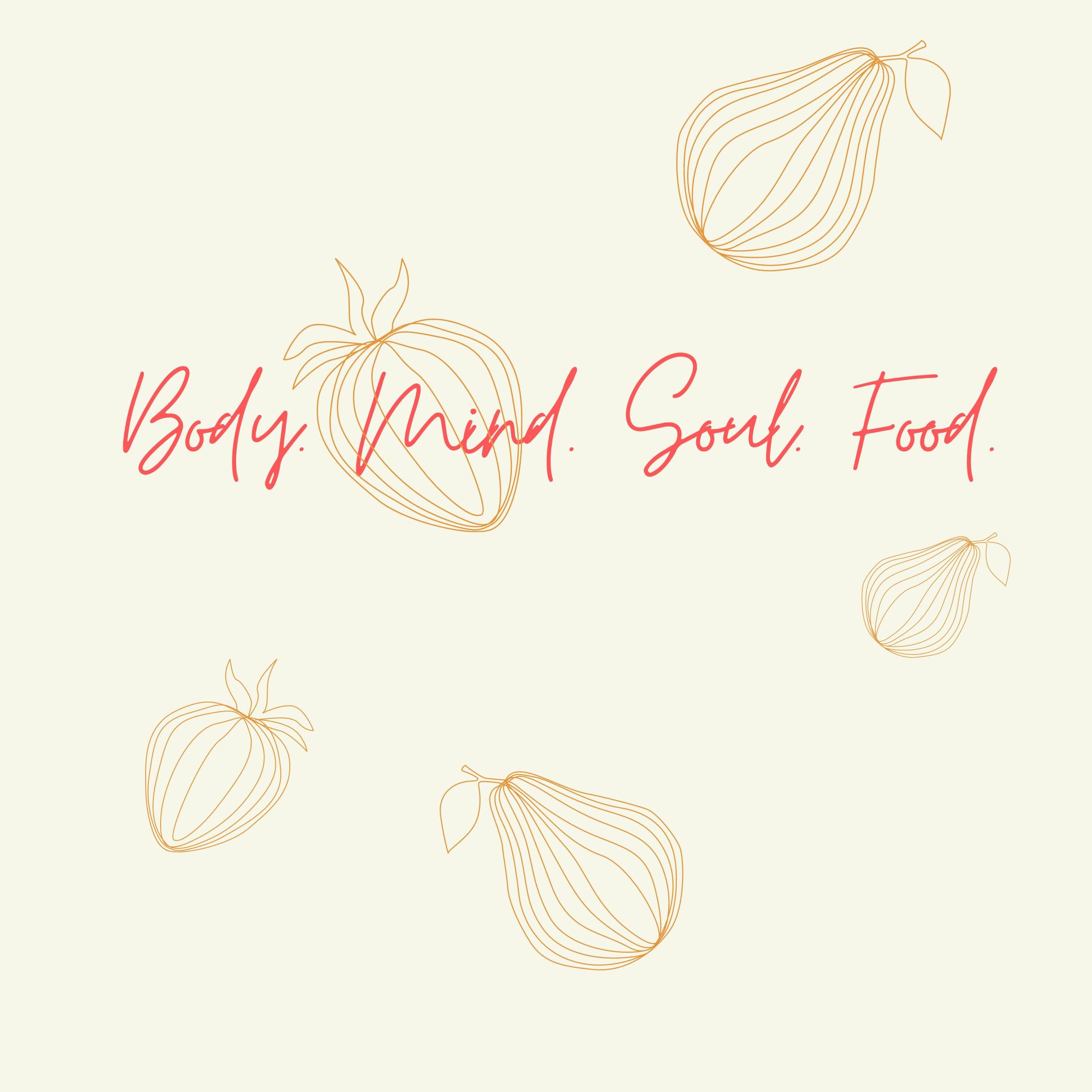 Body Mind Soul Food - Essential