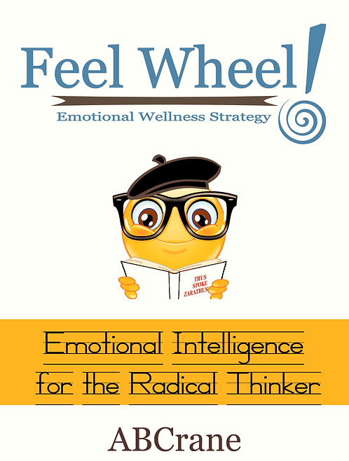 Feel Wheel Emotional Wellness Strategy journaling e-workbook (fillable .pdf)