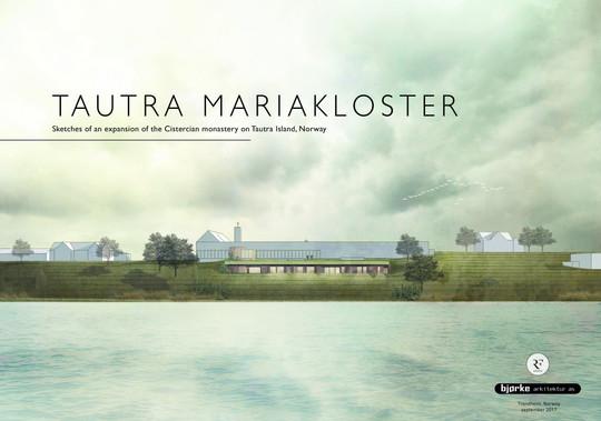 Utvidelse Tautra Mariakloster