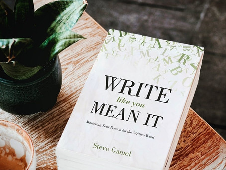 Please Add My Book, Write Like You Mean It, to Your Collection of Books on Writing Better