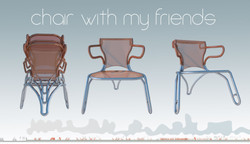 CHAIR WITH MY FRIENDS