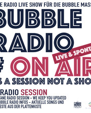 BUBBLE RADIO - ON AIR - #7 (INTERview: La SRA TOMASA)