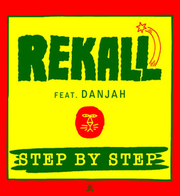 *Rekall feat. Danjah -Step by Step*