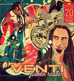 Pablo Raster - VENTI