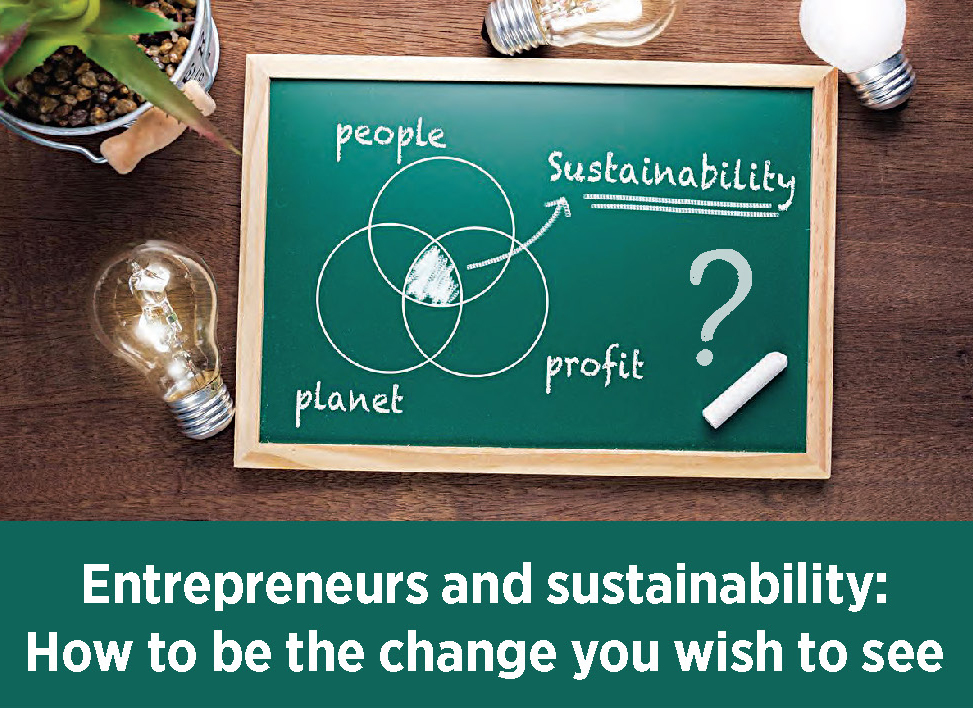Entrepreneurs and Sustainability