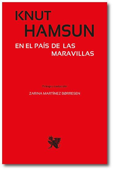 En el país de las maravillas - Knut Hamsun