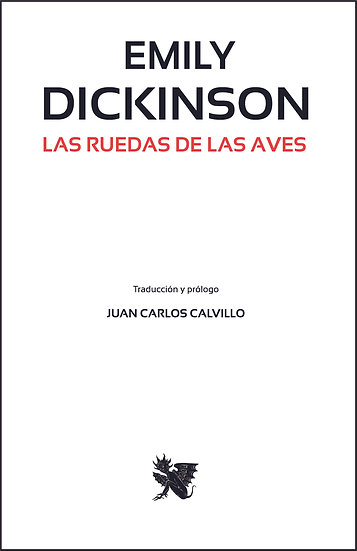 Las Ruedas de las Aves - Emily Dickinson