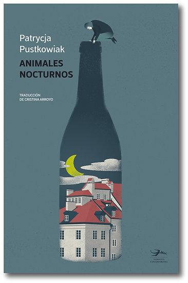 Animales nocturnos - Patrycja Pustkowiak