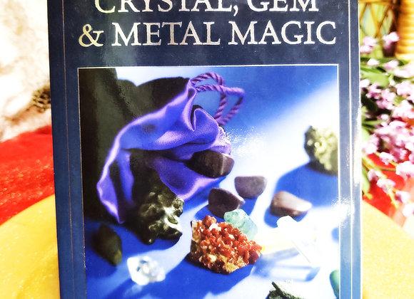 Encyclopedia of Crystal, Gem & Metal Magic
