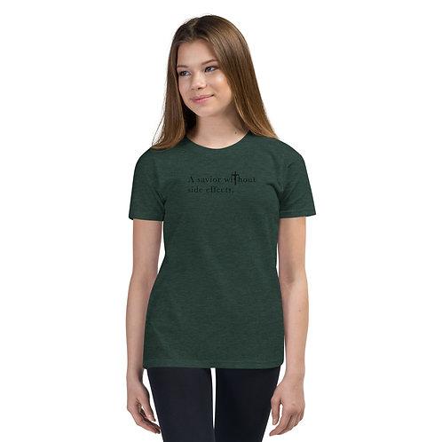 Savior Without Side Effects - Youth Short Slv T-Shirt - Dark Shirt - Light Txt