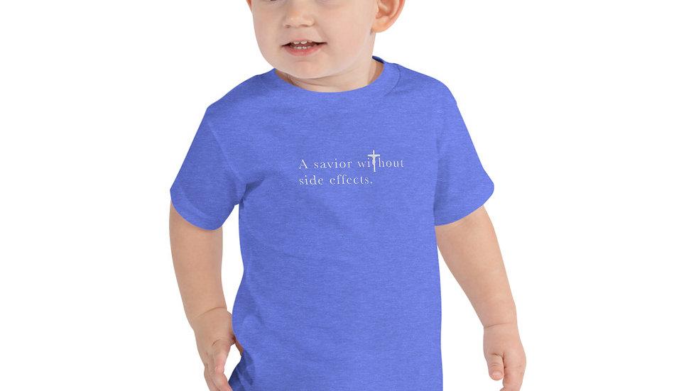 Savior Without Side Effects - Toddler Short Sleeve Tee - Dark Shirt - Light Text