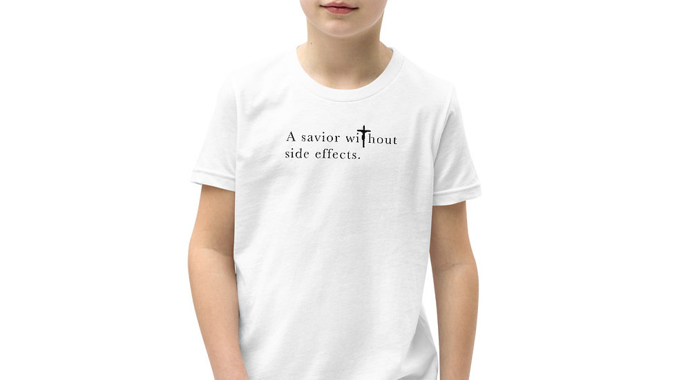 A Savior Without Side Effects - Youth Short Sleeve T-Shirt - Lght Shirt/Drk Txt
