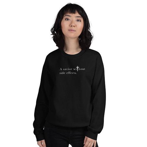 A Savior Without Side Effects - Unisex Sweatshirt - Dark Shirt - Light Text