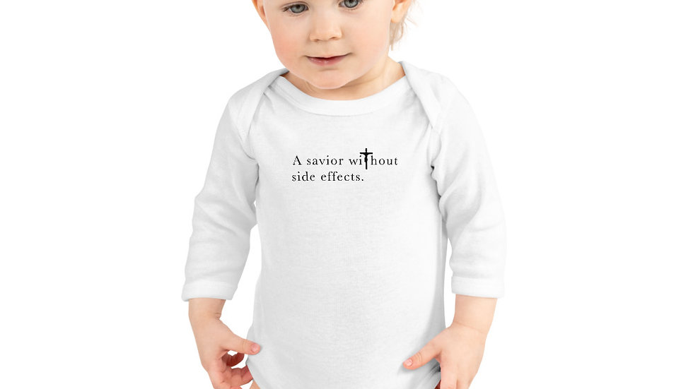 A Savior Without Side Effects - Infant Long Sleeve Bodysuit - Light W/ Dark Text