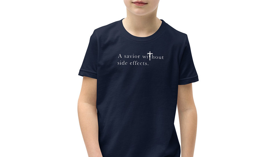 A Savior Without Side Effects - Youth Short Sleeve T-Shirt - Dark Shirt/Lgt Txt