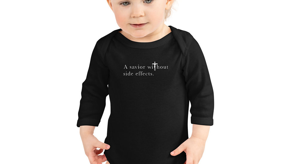 A Savior Without Side Effects - Infant Long Sleeve Bodysuit - Dark W/ Light Text