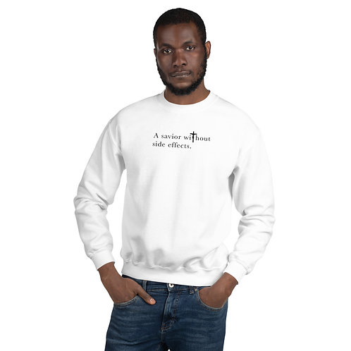 A Savior Without Side Effects - Unisex Sweatshirt - Light Shirt - Dark Text
