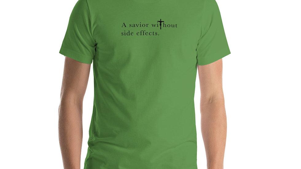 A Savior Without Side Effects - Short-Sleeve Unisex T-Shirt - Light W/ Dark Text