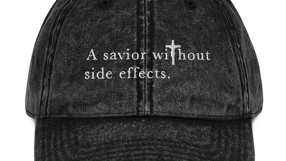 A Savior Without Side Effects - Vintage Cotton Twill Cap - Dark Cap/Light Text