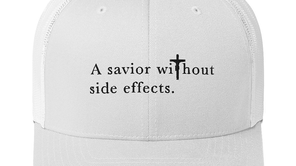 A Savior Without Side Effects - Trucker Cap - Light Cap/Dark Text
