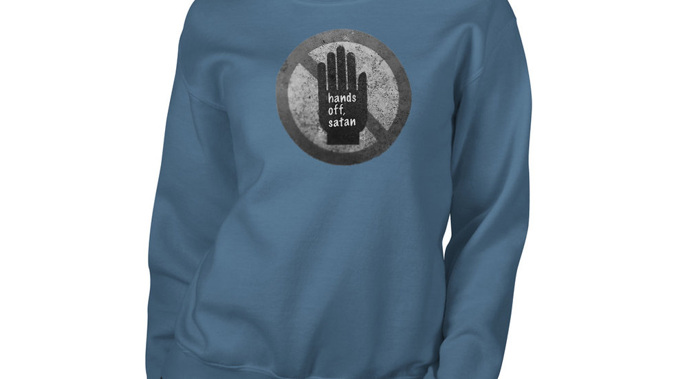 Hands off, satan - Unisex Sweatshirt