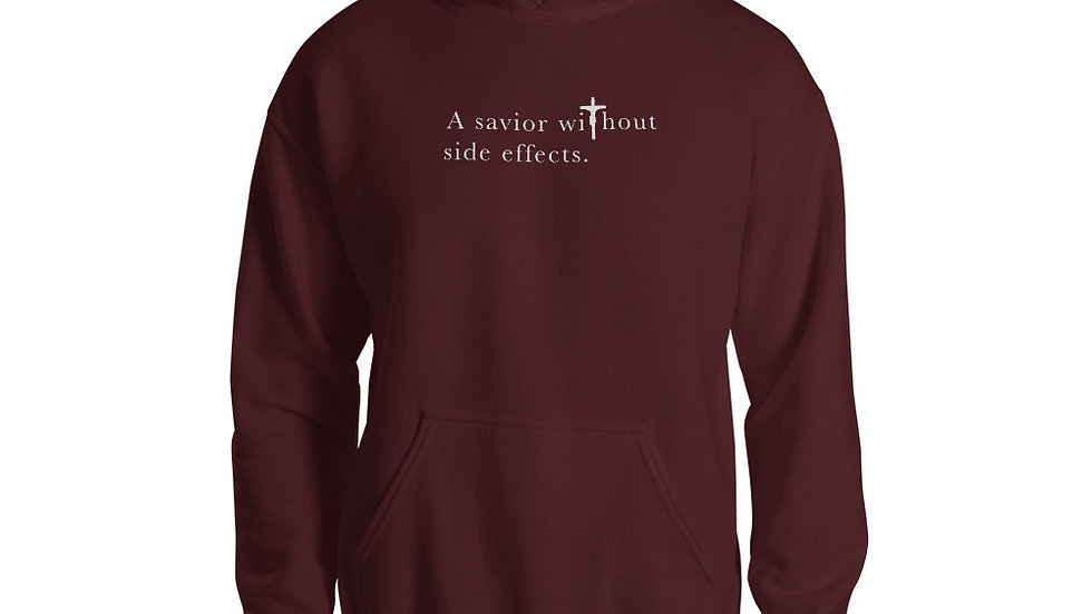A Savior Without Side Effects - Unisex Hoodie - Dark Hoodie/Light Text